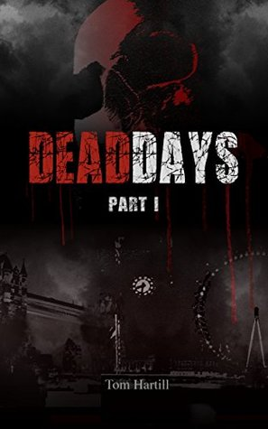 [PDF] [EPUB] Mike (Dead Days, #1) Download by Tom Hartill