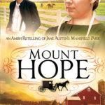 [PDF] [EPUB] Mount Hope: An Amish Retelling of Jane Austen's Mansfield Park (The Amish Classics, #5) Download