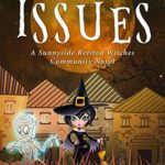 [PDF] [EPUB] Mummy Issues (Sunnyside Retired Witches Community Book 3) Download