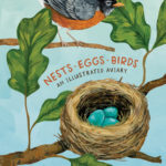 [PDF] [EPUB] Nests, Eggs, Birds: An Illustrated Aviary Download