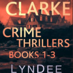 [PDF] [EPUB] Nichelle Clarke Crime Thriller Series, Books 1-3: Box Set: Front Page Fatality   Buried Leads   Small Town Spin Download