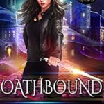 [PDF] [EPUB] Oathbound (Mortality Bound, #2) Download