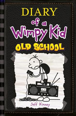 [PDF] [EPUB] Old School (Diary of a Wimpy Kid, #10) Download by Jeff Kinney