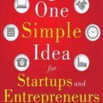 [PDF] [EPUB] One Simple Idea for Startups: Live Your Dreams and Create Yone Simple Idea for Startups: Live Your Dreams and Create Your Own Profitable Company Our Own Profitable Company Download