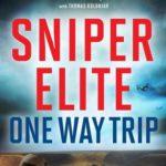 [PDF] [EPUB] One-Way Trip (Sniper Elite, #1) Download