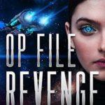 [PDF] [EPUB] Op File Revenge (Call Sign Warlock, #1) Download