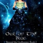 [PDF] [EPUB] Out of the Blue (Beyond the Godhunter, #2) Download
