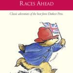 [PDF] [EPUB] Paddington Races Ahead (Paddington, #13) Download