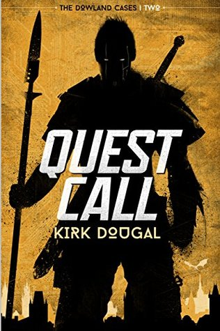 [PDF] [EPUB] Quest Call (The Dowland Cases #2) Download by Kirk Dougal