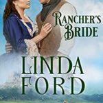 [PDF] [EPUB] Rancher's Bride: Frontier Brides (Glory, Montana Book 8) Download