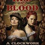 [PDF] [EPUB] Red as Blood (The Clockwork Faerie Tale Novella Book 1) Download
