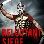 [PDF] [EPUB] Reluctant Siege (Clay Warrior Stories Book 4) Download