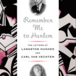 [PDF] [EPUB] Remember Me to Harlem: The Letters of Langston Hughes and Carl Van Vechten Download