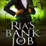 [PDF] [EPUB] Ria's Bank Job (Ria Miller and the Monsters) Download
