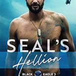 [PDF] [EPUB] SEAL's Hellion (Special Forces Operation Alpha   Black Eagle Book 3) Download