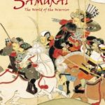 [PDF] [EPUB] Samurai: The World of the Warrior Download