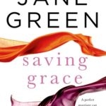 [PDF] [EPUB] Saving Grace by Jane Green Download
