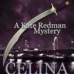 [PDF] [EPUB] Scimitar (A Kate Redman Mystery: Book 12): The Kate Redman Mysteries Download