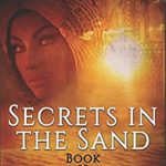 [PDF] [EPUB] Secrets in the Sand (The Lost Pharaoh Chronicles, #2) Download