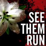 [PDF] [EPUB] See Them Run (Lucy Kendall, #2) Download