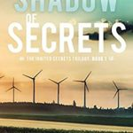 [PDF] [EPUB] Shadow of Secrets (Ignited Secrets Trilogy Book 1) Download