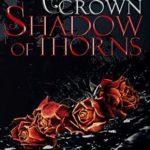 [PDF] [EPUB] Shadow of Thorns (Midnight's Crown, #2) Download
