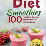 [PDF] [EPUB] Smoothies for Weight Loss: DASH Diet Smoothies: 100 Nutrition Packed Smoothies for Weight Loss Download