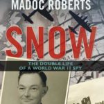 [PDF] [EPUB] Snow: The Double Life of a World War II Spy Download