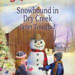 [PDF] [EPUB] Snowbound in Dry Creek Download