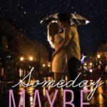 [PDF] [EPUB] Someday Maybe (Definitely Maybe, #2) Download