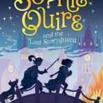 [PDF] [EPUB] Sophie Quire and the Last Storyguard (Peter Nimble #2) Download