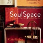 [PDF] [EPUB] SoulSpace: Creating a Home That Is Free of Clutter, Full of Beauty, and Inspired by You Download