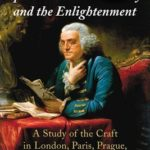 [PDF] [EPUB] Speculative Freemasonry and the Enlightenment: A Study of the Craft in London, Paris, Prague, Vienna and Philadelphia, 2D Ed. Download