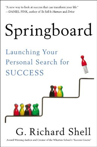 [PDF] [EPUB] Springboard: Launching Your Personal Search for Success Download by G. Richard Shell