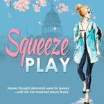 [PDF] [EPUB] Squeeze Play (Washington DC Soaring Eagles, #1) Download