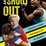 [PDF] [EPUB] Stand Up and Shout Out: Women's Fight for Equal Pay, Equal Rights, and Equal Opportunities in Sports Download