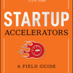 [PDF] [EPUB] Startup Accelerators: A Field Guide Download
