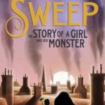 [PDF] [EPUB] Sweep: The Story of a Girl and Her Monster Download