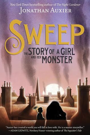 [PDF] [EPUB] Sweep: The Story of a Girl and Her Monster Download by Jonathan Auxier