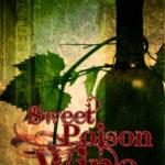 [PDF] [EPUB] Sweet Poison Wine (Incryptid, #0.06) Download