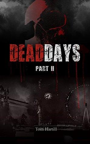 [PDF] [EPUB] Tess (Dead Days, #2) Download by Tom Hartill