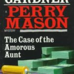 [PDF] [EPUB] The Case of the Amorous Aunt (Perry Mason Mystery) Download