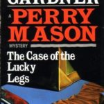 [PDF] [EPUB] The Case of the Lucky Legs (Perry Mason #3) Download