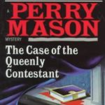 [PDF] [EPUB] The Case of the Queenly Contestant (A Perry Mason Mystery) Download