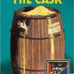 [PDF] [EPUB] The Cask: A Detective Story Club Classic Crime Novel (The Detective Club) Download
