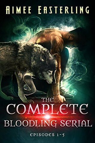 [PDF] [EPUB] The Complete Bloodling Serial: Episodes 1-5 Download by Aimee Easterling