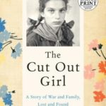 [PDF] [EPUB] The Cut Out Girl: A Story of War and Family, Lost and Found Download