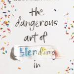 [PDF] [EPUB] The Dangerous Art of Blending In Download
