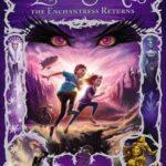 [PDF] [EPUB] The Enchantress Returns (The Land of Stories, #2) Download