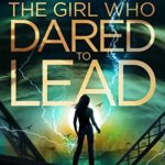 [PDF] [EPUB] The Girl Who Dared to Lead (The Girl Who Dared, #5) Download